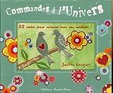 Telecharger Livres Commandes a l univers 52 cartes pour exaucer tous vos souhaits (PDF,EPUB,MOBI) gratuits en Francaise