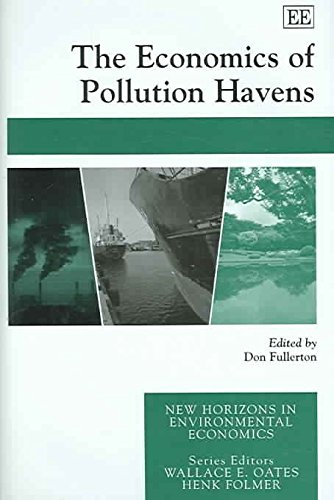[The Economics of Pollution Havens] (By: Don Fullerton) [published: March, 2006]