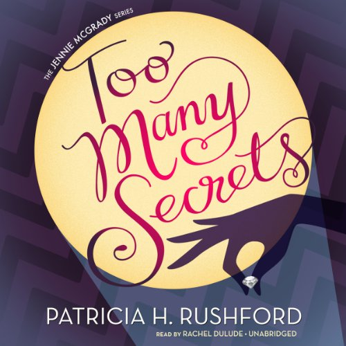 Too Many Secrets (Jennie McGrady Mysteries)