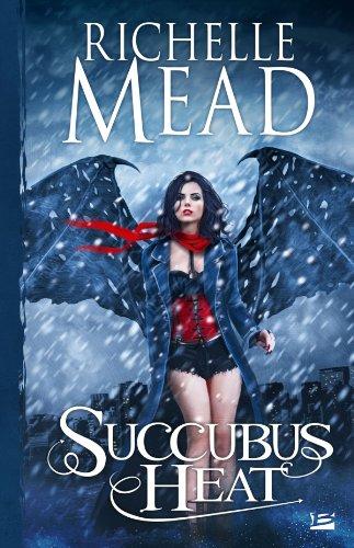 Georgina Kincaid, tome 4 : Succubus Heat par Richelle Mead