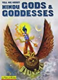 Tell Me About Hindu Gods and Goddesses