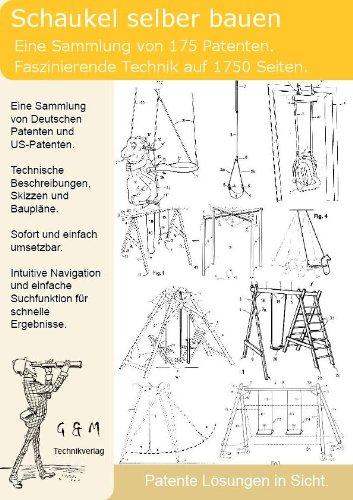 Schaukel selber bauen: 175 Patente zeigen wie!
