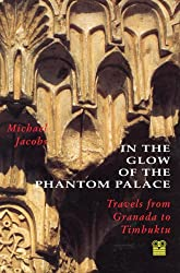 Michael Jacobs: In The Glow Of The Phantom Palace