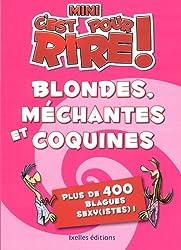 Mini C'est pour rire 2 : Blondes, méchantes et coquines