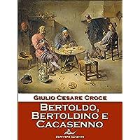Bertoldo, Bertoldino e Cacasenno - Delfini Croce