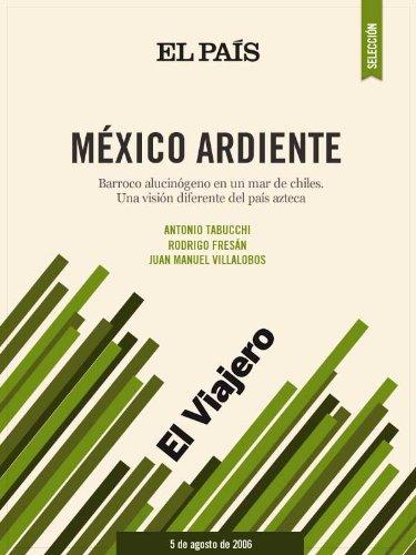 México ardiente por EL PAÍS