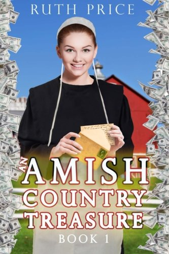 An Amish Country Treasure Book 1 Amish Country Treasure Series An Amish Of Lancaster County Saga