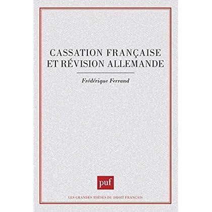Cassation française et révision allemande