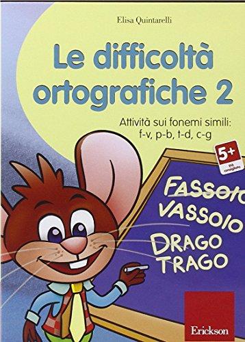 Le difficolt ortografiche. CD-ROM: 2