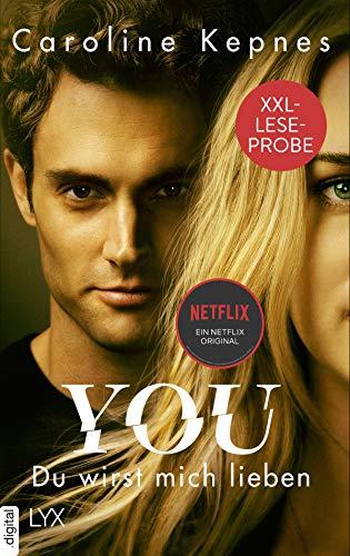 XXL-Leseprobe: YOU - Du wirst mich lieben (Joe Goldberg 1)