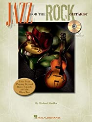 Jazz for the Rock Guitarist by Michael Mueller (2005-10-01)