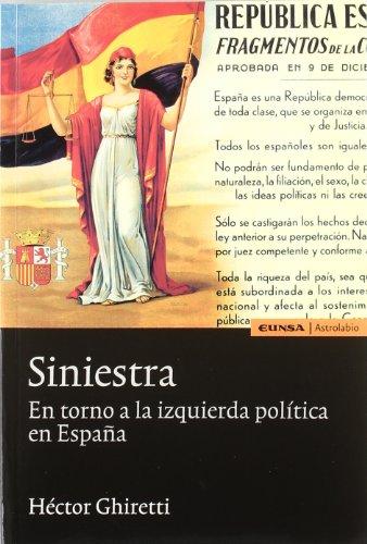 Siniestra: en torno a la izquierda política en España (Astrolabio)