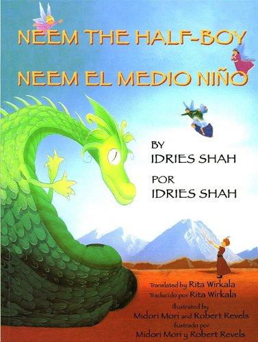 Neem the Half Boy/Neem El Medio Nino por Idries Shah