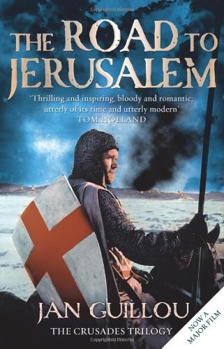 The Road to Jerusalem: Crusades Trilogy Bk. 1 (Crusades Trilogy 1) by Jan Guillou (2009-01-05)