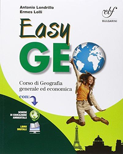 Easygeo. Corso di geografia generale ed economica. Per le Scuole superiori. Con e-book. Con espansione online