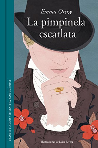 La Pimpinela Escarlata por Baronesa Orczy