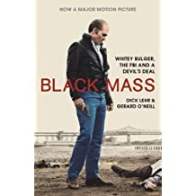 Black Mass. Film Tie-In: Whitey Bulger, the FBI, and a Devil's Deal