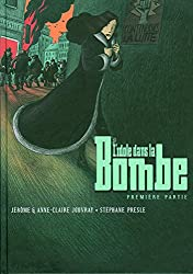 L'idole dans la Bombe (Tome 1-Première partie)