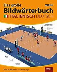 JOURIST Das große Bildwörterbuch Italienisch-Deutsch: 35.000 Wörter und Wendungen