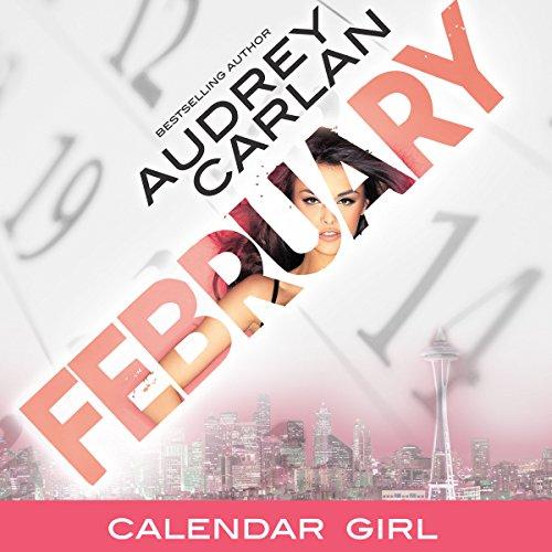 February: Calendar Girl, Book 2