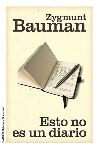 Esto no es un diario por Zygmunt Bauman