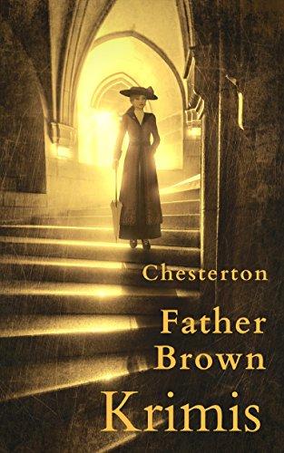 Father Brown-Krimis: Gesammelte Werke