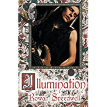 Illumination by Rowan Speedwell (2013-09-24)