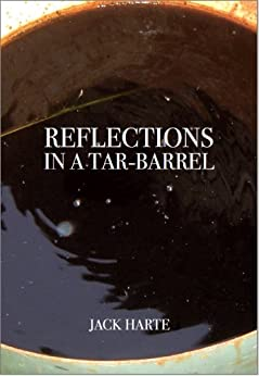 Reflections in a Tar-Barrel (English Edition) di [Harte, Jack]