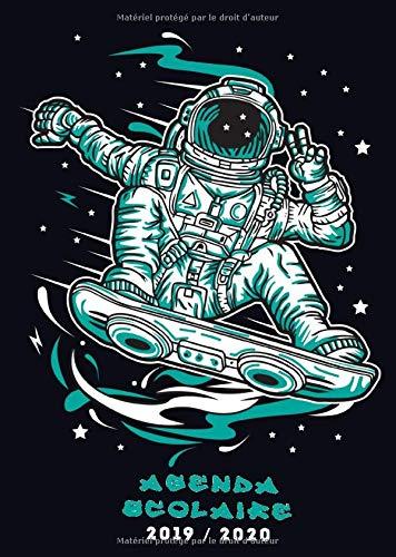 Agenda Scolaire 2019/2020: Agenda étudiant pour l'année scolaire 2019/2020 -  août 2019 à août 2020 - format a5 -  skateboard astronaute noir par Papeterie Collectif