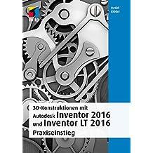 3D-Konstruktionen mit Autodesk Inventor2016und Inventor LT 2016 (mitp Grafik)