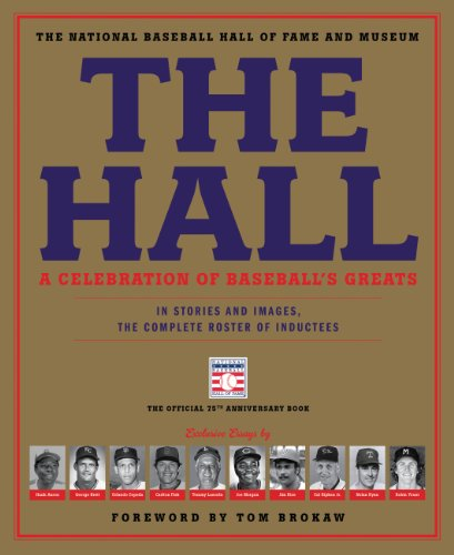 Portail de téléchargement de livres The Hall: A Celebration of Baseball's Greats: In Stories and Images, the Complete Roster of Inductees (English Edition) B00JXY1A8A PDF CHM