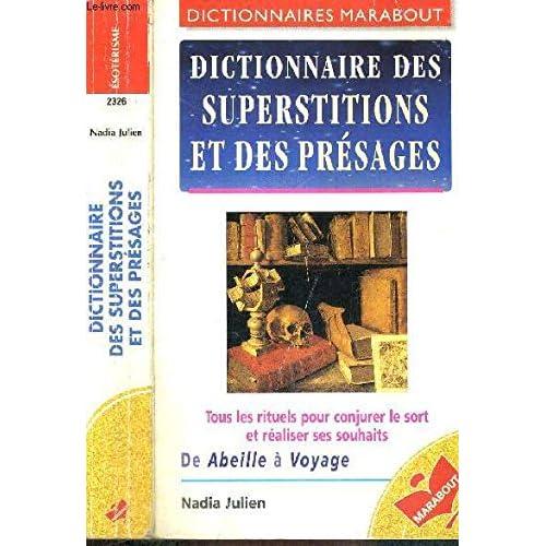 Dictionnaire des superstitions et des présages