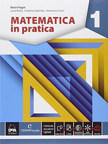 Matematica in pratica. Per le Scuole superiori. Con e-book. Con espansione online: 1