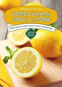 Come curarsi con il limone di [Fossas, Francesc]