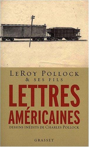 Lettres américaines 1927-1947 par Leroy Pollock & ses fils