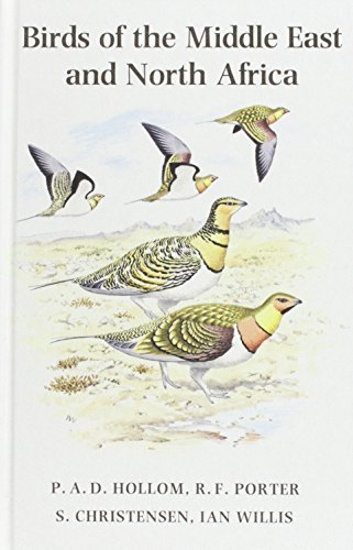 Birds of the Middle East and North Africa: A Companion Guide by P.A.D. Hollom (1988-01-01)