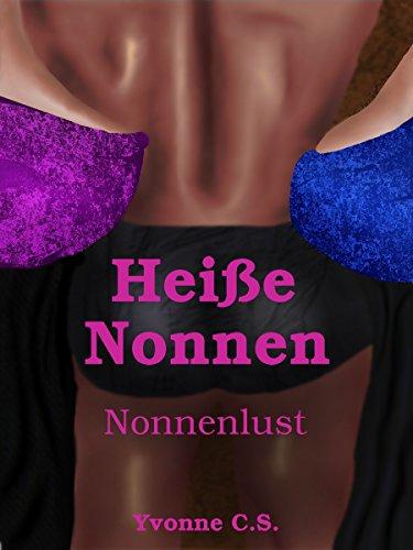 nlust (Heiße Nonne)
