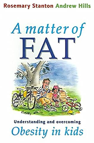 [A Matter of Fat: Understanding and Overcoming Obesity in Kids] (By: Rosemary Stanton) [published: January, 2005]