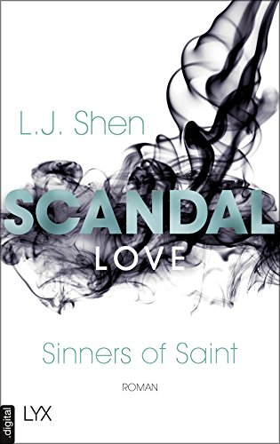 Scandal Love (Sinners of Saint 3) von [Shen, L. J.]