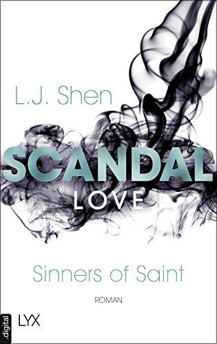 Scandal Love (Sinners of Saint 3) von [Shen, L. J.]