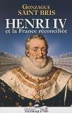 Henri IV Et La France Reconcil     Fl