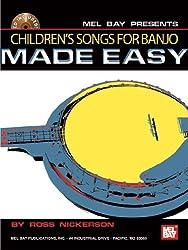 Children's Songs for Banjo Made Easy (Made Easy (Mel Bay))