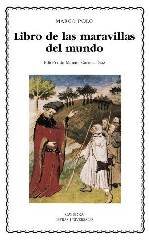Libro de las maravillas del mundo (Letras Universales) por Marco Polo