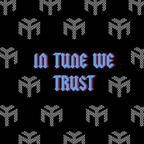 In Tune We Trust [Explicit]