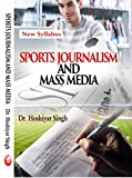 Sports Journalism And Mass Media (New Syllabus)