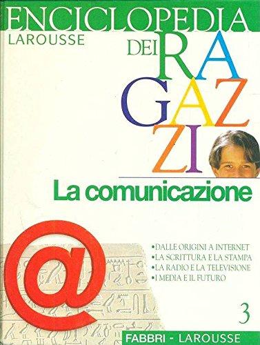 La comunicazione; Dalle origini a Internet