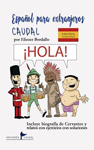 Español para extranjeros Caudal eBook: Bordallo, Eliezer : Amazon ...