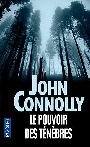 Le pouvoir des ténèbres par John CONNOLLY
