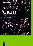 Gicht: Der aktuelle Wissensstand zu Ätiologie, Pathogenese, Diagnostik, Klinik und Therapie (German Edition)