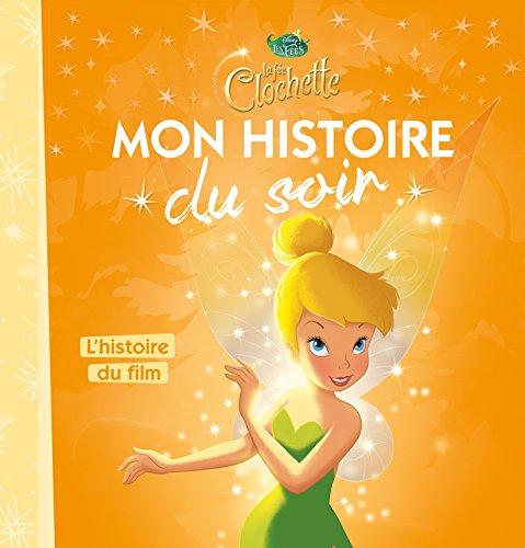 FÉE CLOCHETTE - Mon Histoire du Soir - L'histoire du film